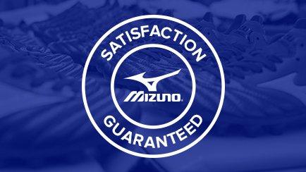 Mizuno Satisfaction Guaranteed